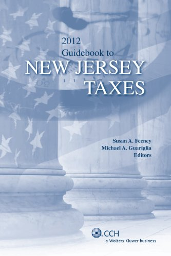 9780808027560: New Jersey Taxes, Guidebook to (2012)