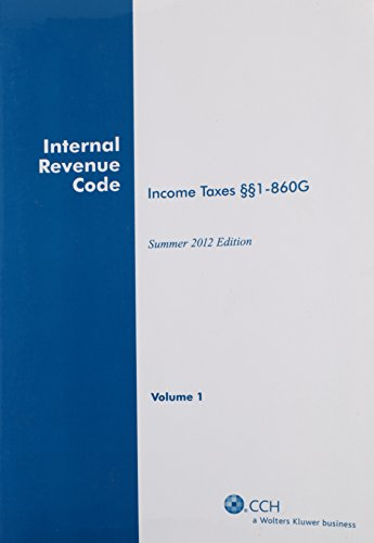 9780808028024: INTERNAL REVENUE CODE: Income, Estate, Gift, Employment and Excise Taxes, (Summer 2012 Edition)
