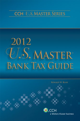 9780808028253: U.S. Master Bank Tax Guide (2012)