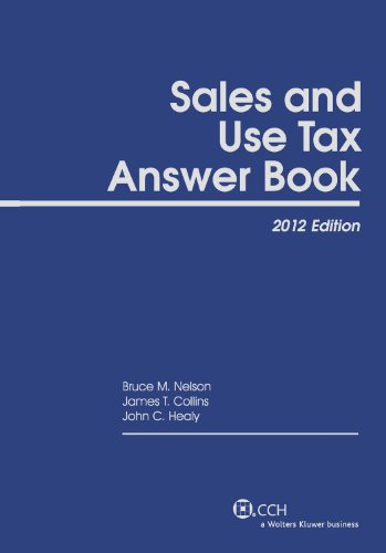 9780808028345: Sales and Use Tax Answer Book (2012)