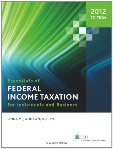 9780808028413: Essentials of Federal Income Taxation for Individuals and Business (2012)