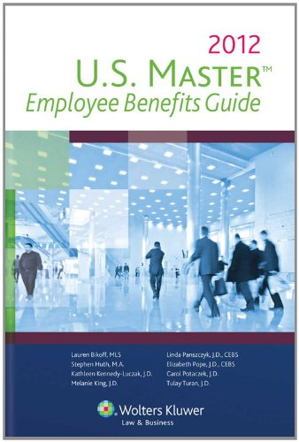 9780808028772: US Master Employee Benefits Guide 2012
