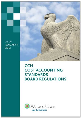 9780808028918: Cost Accounting Standards Board Regulations as of January 1, 2012