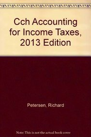 9780808029267: CCH Accounting for Income Taxes, 2013 Edition