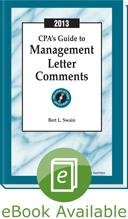 CPA's Guide to Management Letter Comments, with CD-ROM (2013): Bert L. Swain, CPA
