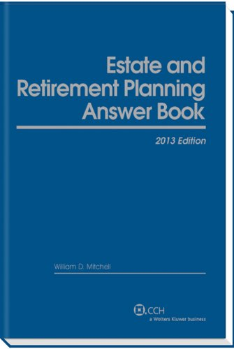 9780808030294: Estate & Retirement Planning Answer Book, 2013 Edition