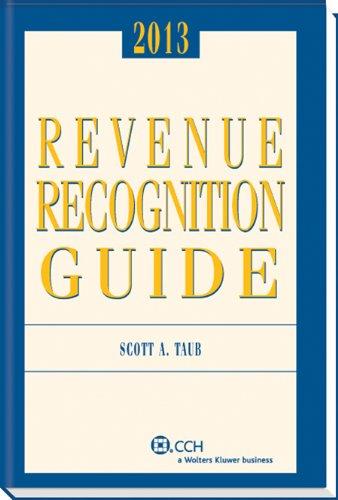 Revenue Recognition Guide (2013): Scott Taub