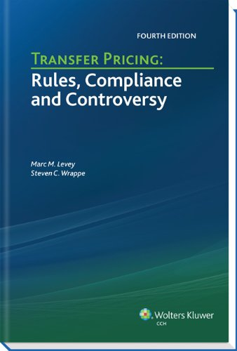 9780808030928: Transfer Pricing: Rules, Compliance and Controversy (Fourth Edition)