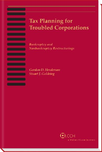 9780808031437: Tax Planning for Troubled Corporations (2013)