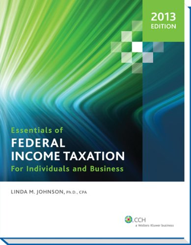 9780808031703: Essentials of Federal Income Taxation for Individuals and Business (2013)