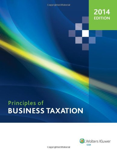 9780808033530: Principles of Business Taxation (2014)