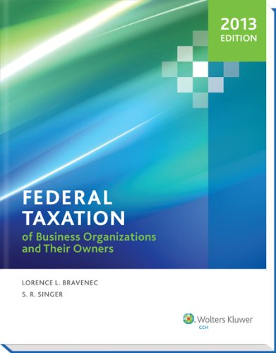 9780808033677: Federal Taxation of Business Organizations and Their Owners