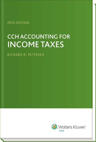 9780808033721: CCH Accounting for Income Taxes, 2014 Edition