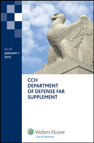 Department of Defense Far Supplement (Dfars) as of January 1, 2013 (Paperback): Aaron M Broaddus, ...