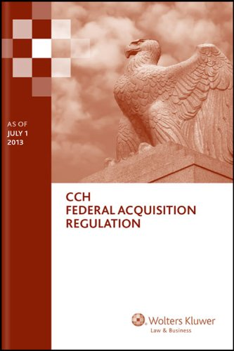 9780808033974: Federal Acquisition Regulation (FAR) (as of July 1, 2013)
