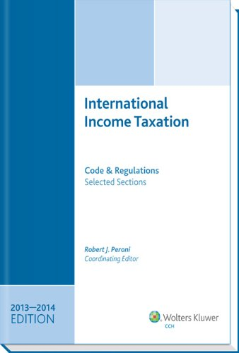 9780808034735: INTERNATIONAL INCOME TAXATION: Code and Regulations-Selected Sections (2013-2014 Edition)