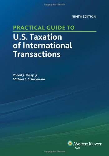 9780808034919: Practical Guide to U.S. Taxation of International Transactions (9th Edition)