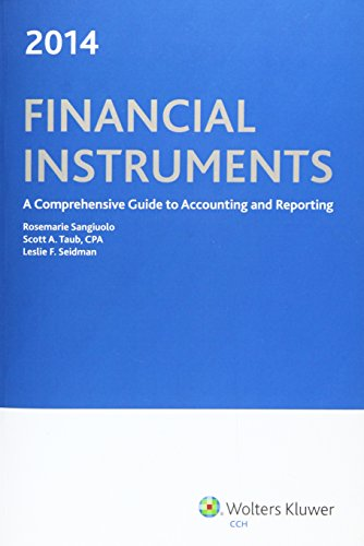 9780808035152: Financial Instruments: A Comprehensive Guide to Accounting & Reporting (2014)
