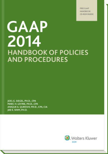 GAAP Handbook of Policies and Procedures (w/CD-ROM): Ph.D., CPA Joel