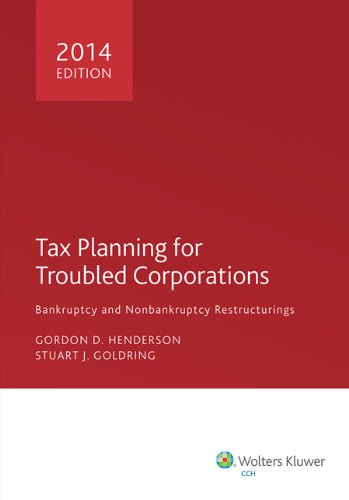 9780808035619: Tax Planning for Troubled Corporations (2014)