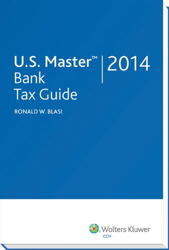 9780808036357: U.S. Master Bank Tax Guide (2014)