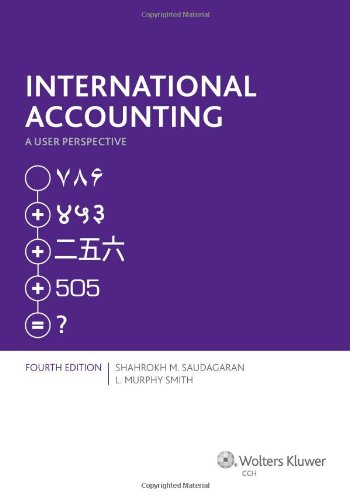 9780808036876: International Accounting: A User Perspective ( Fourth Edition )