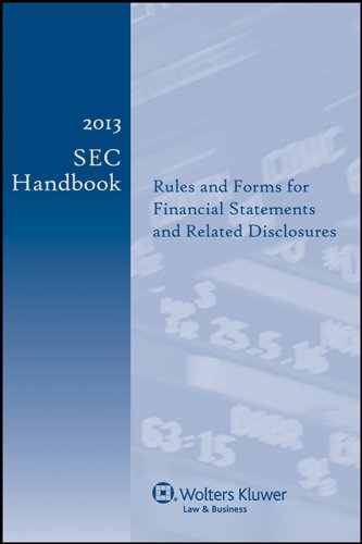 9780808037071: 2013 SEC Handbook: Rules and Forms for Financial Statements and Related Disclosure, 23rd Edition