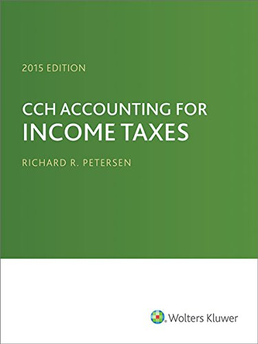 9780808037927: CCH Accounting for Income Taxes, 2015 Edition