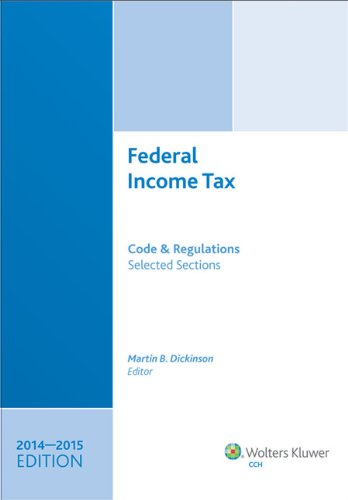 9780808038054: Federal Income Tax: Code and Regulations--Selected Sections (2014-2015)