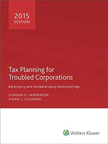 9780808039006: Tax Planning for Troubled Corporations (2015)