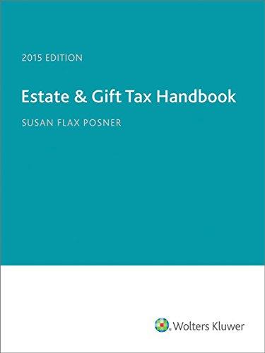 9780808040620: Estate & Gift Tax Handbook (2015)