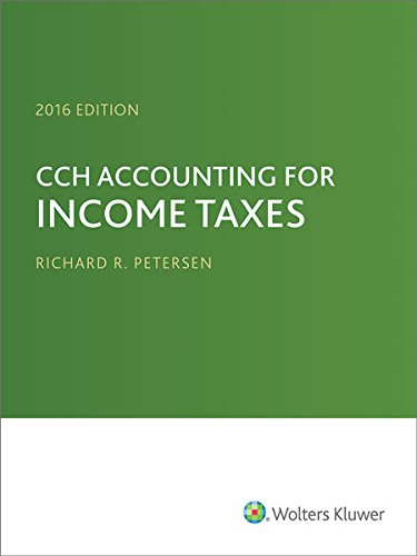 9780808040644: CCH Accounting for Income Taxes, 2016 Edition