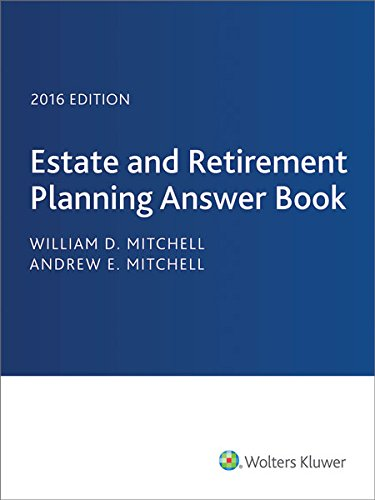 9780808041115: Estate & Retirement Planning Answer Book, 2016 Edition