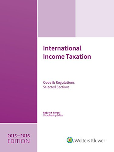9780808041337: INTERNATIONAL INCOME TAXATION: Code and Regulations--Selected Sections (2015-2016 Edition W/CD)
