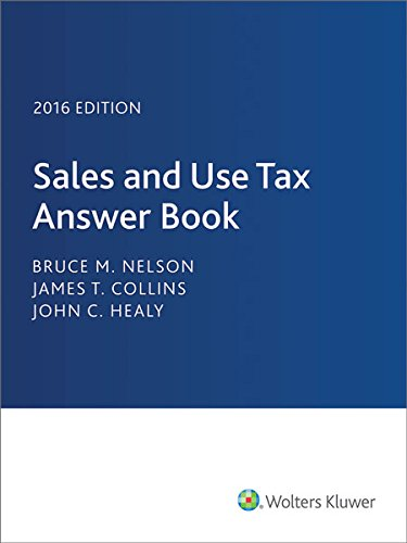 9780808041467: Sales and Use Tax Answer Book (2016)