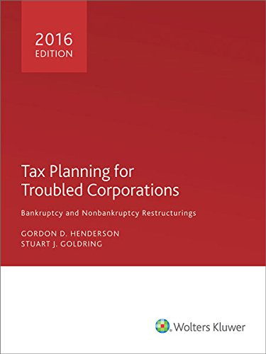 9780808041481: Tax Planning for Troubled Corporations (2016)