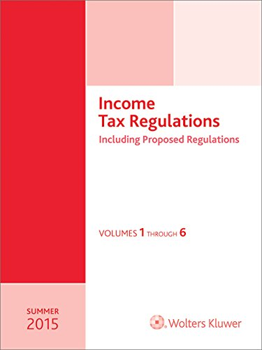 Income Tax Regulations, Summer 2015 Edition (Paperback)