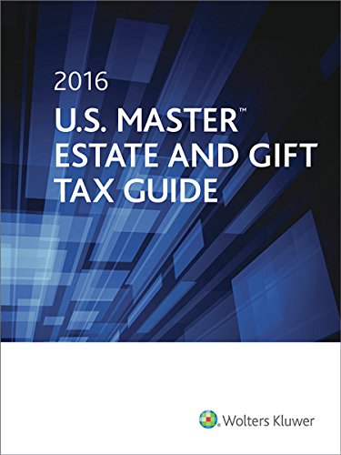9780808041528: 2016 U.S. Master Estate and Gift Tax Guide