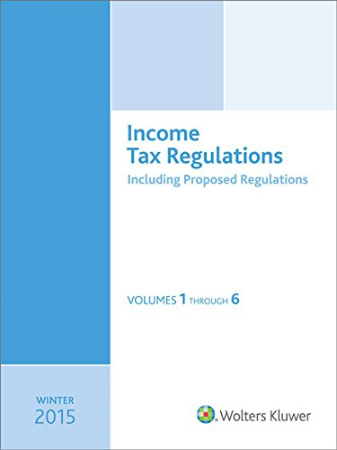 9780808041603: Income Tax Regulations (Winter 2016 Edition), December 2015