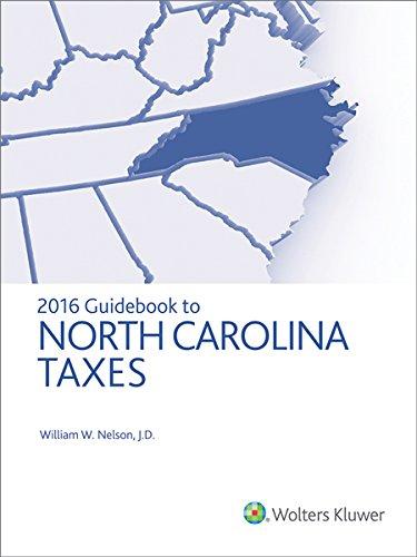 9780808041689: North Carolina Taxes, Guidebook to (2016) (Guidebook to North Carolina Taxes)