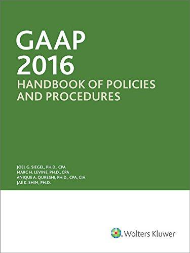 Gaap Handbook of Policies and Procedures 2016: Siegel, Joel G.,