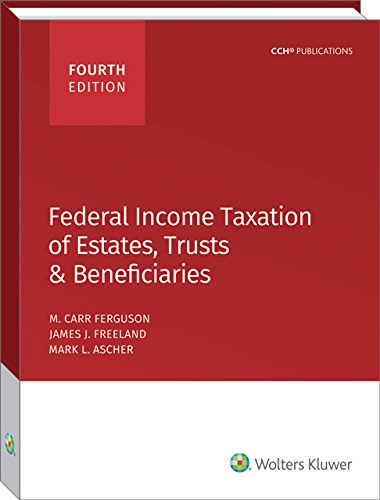 9780808042860: Federal Income Taxation of Estates, Trusts & Beneficiaries (2016)