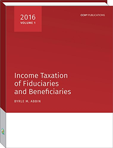 9780808042884: Income Taxation of Fiduciaries and Beneficiaries (2016)