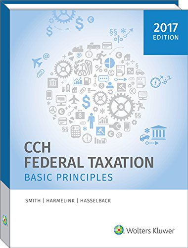 Federal Taxation: Basic Principles (2017): Ephraim P. Smith