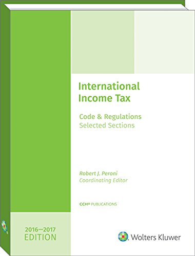 9780808044185: INTERNATIONAL INCOME TAXATION: Code and Regulations--Selected Sections (2016-2017 Edition)