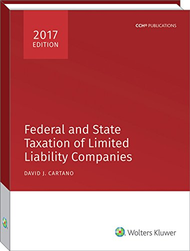 9780808044239: Federal and State Taxation of Limited Liability Companies (2017)