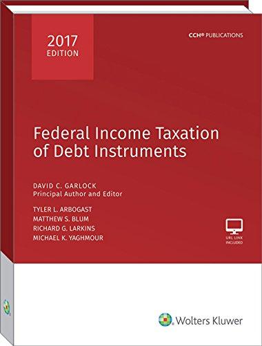 Federal Income Taxation of Debt Instruments 2017: Garlock, David C.;