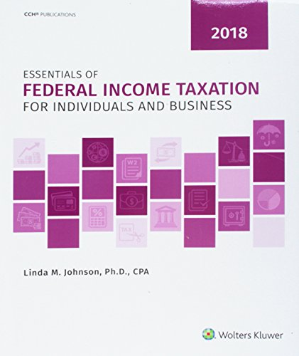 9780808047377: Essentials of Federal Income Taxation for Individuals and Business (2018)