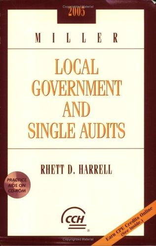 Miller Local Government And Single Audits 2005: Harrell, Rhett D.
