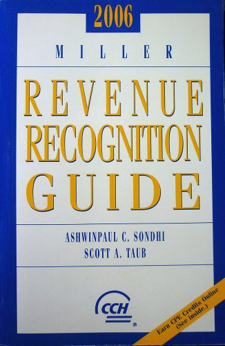 Miller Revenue Recognition Guide, 2006: Ashwinpaul C. (Tony)